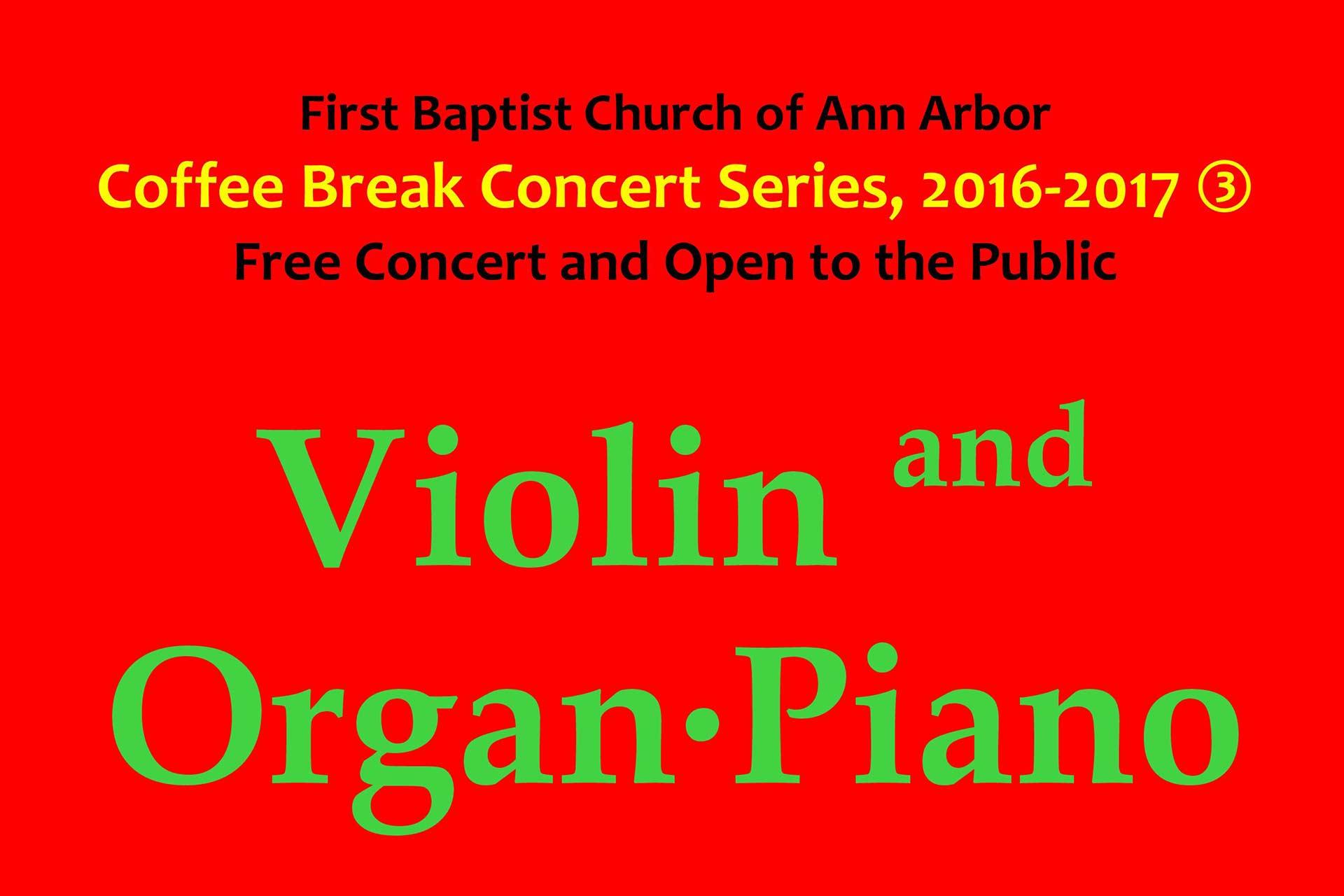 Featuring Rita Wang, violin and Shin-Ae Chun, organ and piano.